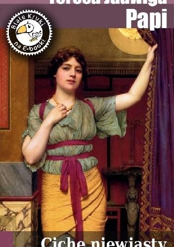 Okładka książki Ciche niewiasty - Opowiadania historyczne dla młodzieży