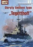 """Okręty liniowe typu """"Tegetthoff"""""""