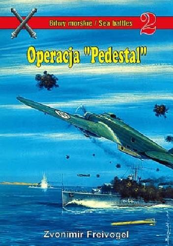 """Okładka książki Operacja """"Pedestal"""""""