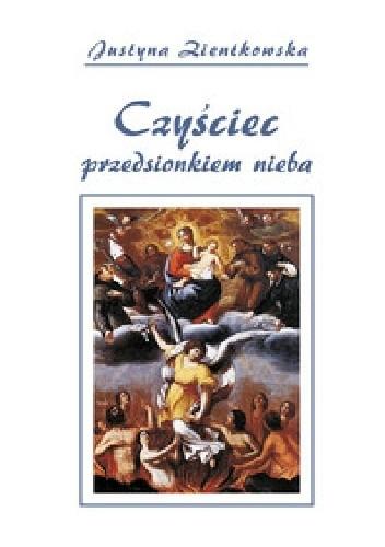 Okładka książki Czyściec przedsionkiem nieba