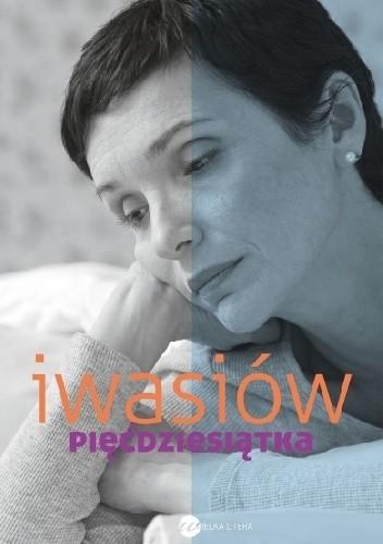 Inga Iwasiów - Piećdziesiątka eBook PL