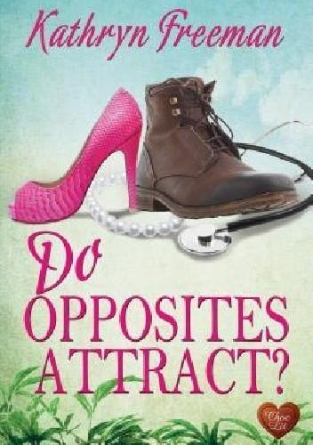 Okładka książki Do opposites attract ?