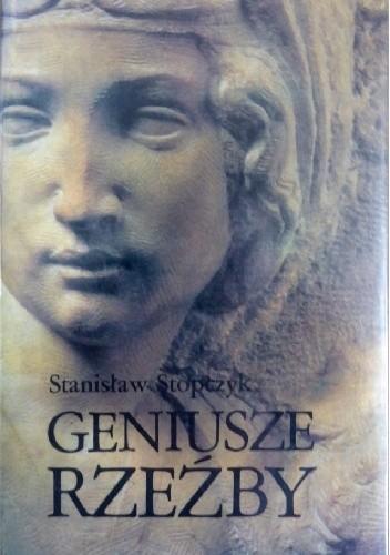 Okładka książki Geniusze rzeźby
