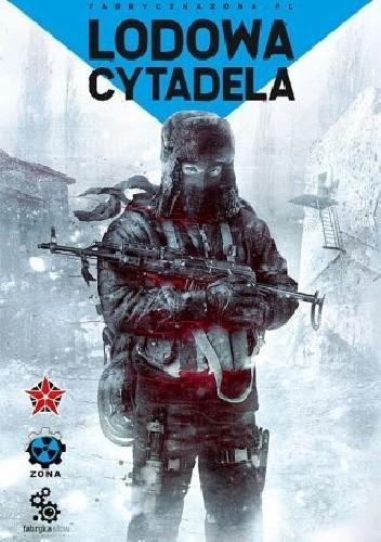 Okładka książki Lodowa cytadela