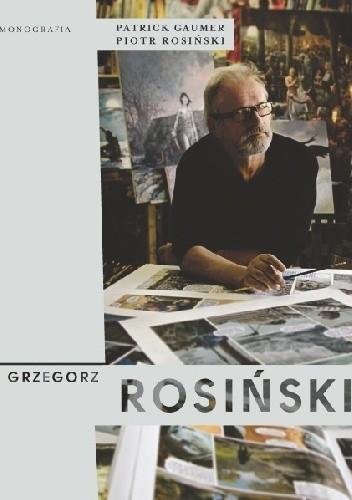 Okładka książki Grzegorz Rosiński. Monografia