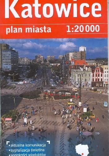 Okładka książki Katowice. Plan miasta
