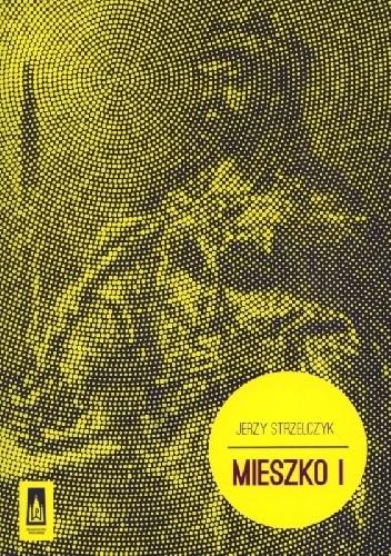 Okładka książki Mieszko I