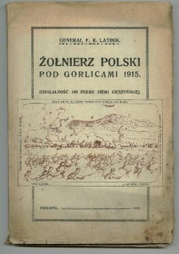 Okładka książki Żołnierz polski pod Gorlicami 1915