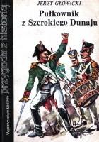Pułkownik z Szerokiego Dunaju