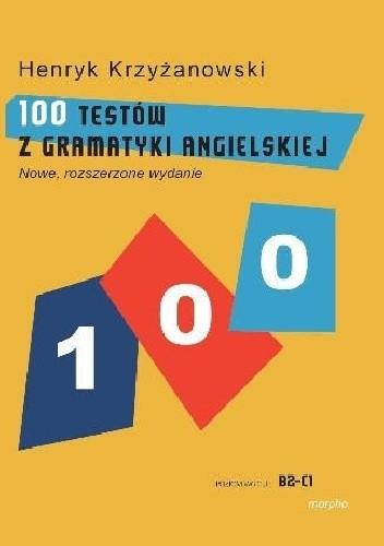 Okładka książki 100 Testów z Gramatyki Angielskiej