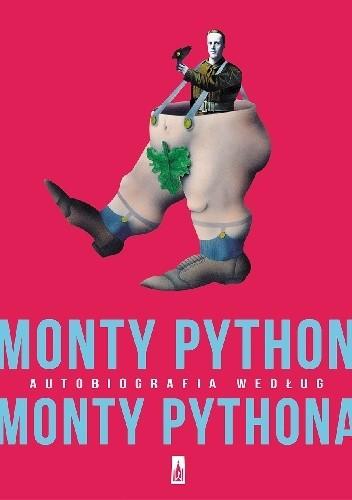 Okładka książki MONTY PYTHON autobiografia według MONTY PYTHONA