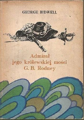 Okładka książki Admirał jego królewskiej mości G. B. Rodney