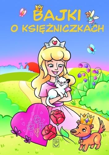 Okładka książki Bajki o Księżniczkach