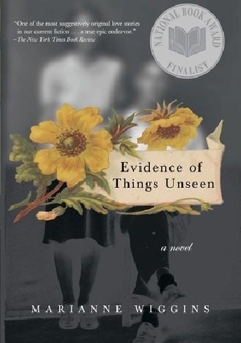 Okładka książki Evidence of Things Unseen