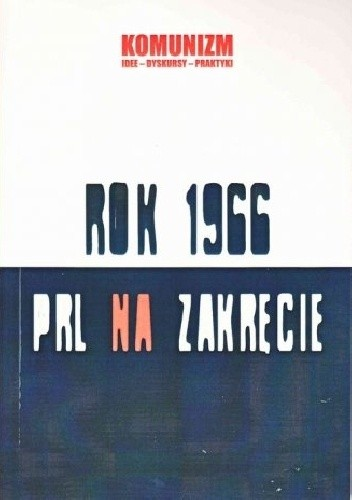 Okładka książki Rok 1966. PRL na zakręcie