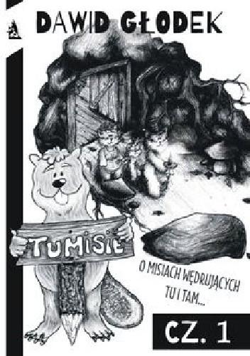 Okładka książki Tumisie O misiach wędrujących Tu i tam