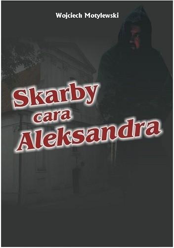 Okładka książki Skarby cara Aleksandra
