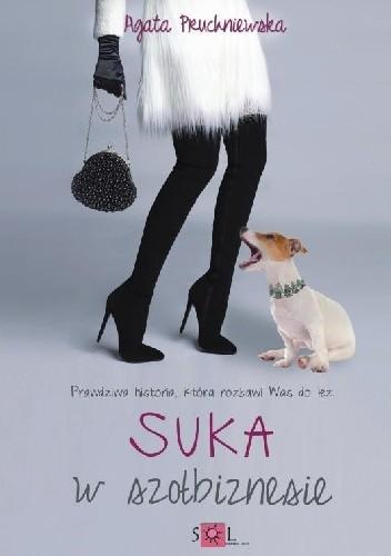 Okładka książki Suka w szołbiznesie