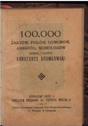 Okładka książki 100.000 żartów, figlów, dowcipów, anegdód, monologów