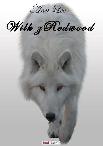 Okładka książki Wilk z Redwood