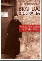 Brat Luc - biografia