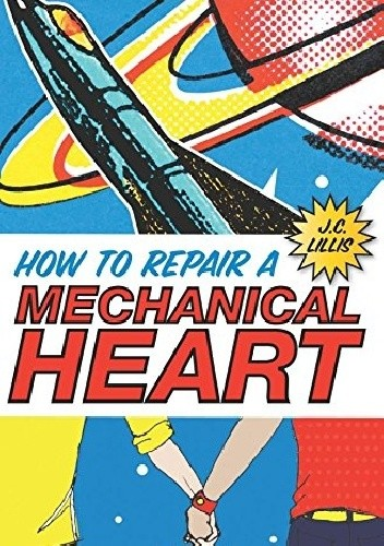 Okładka książki How to Repair a Mechanical Heart