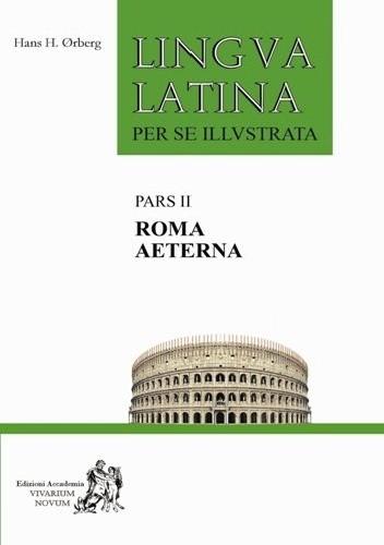 Okładka książki Lingua Latina per se Illustrata. Roma Aeterna