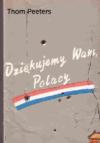 Okładka książki Dziękujemy wam Polacy