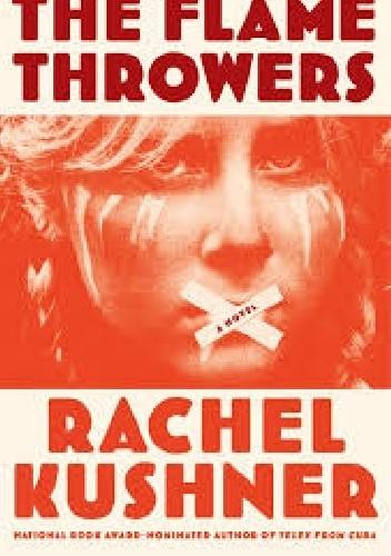 Okładka książki The Flamethrowers