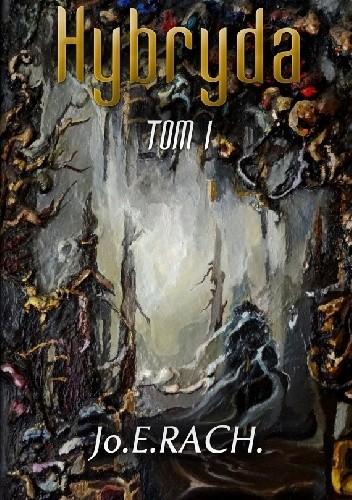 Okładka książki Hybryda Tom 1