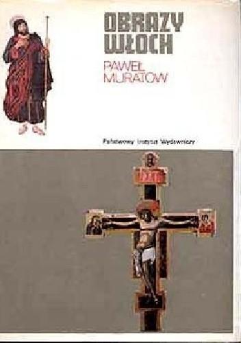 Okładka książki Obrazy Włoch T. 1