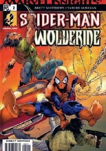 Okładka książki Marvel Knights: Spider-Man & Wolverine #2