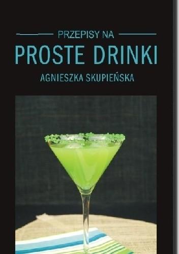 Okładka książki Proste drinki