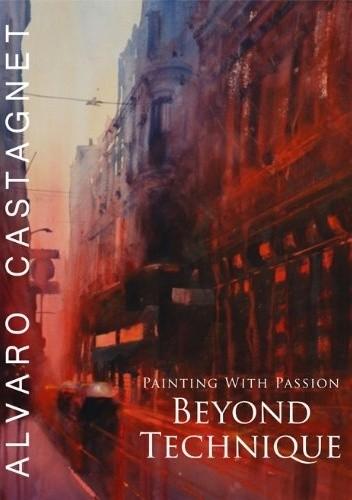 Okładka książki Beyond Technique: Painting With Passion