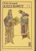 Krzyżowcy t. III-IV