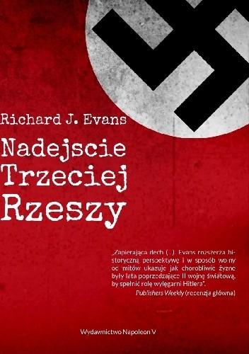 Okładka książki Nadejście Trzeciej Rzeszy.
