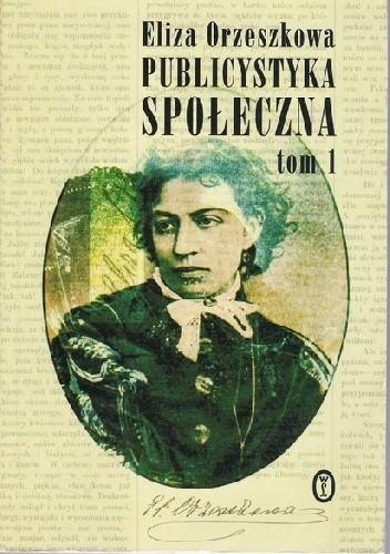 Okładka książki Publicystyka społeczna t. I
