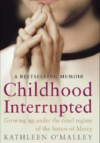 Okładka książki Childhood Interrupted