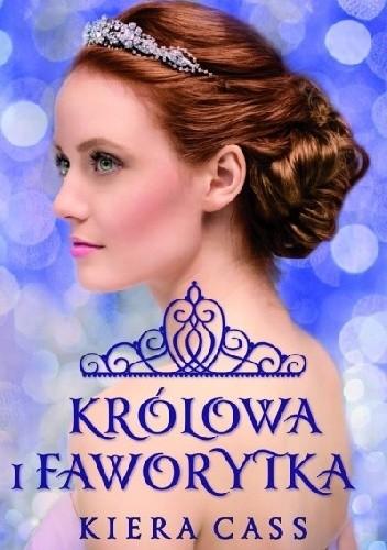 Okładka książki Królowa i Faworytka