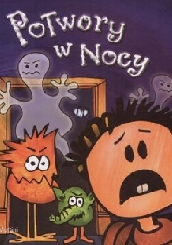 Okładka książki Potwory w nocy