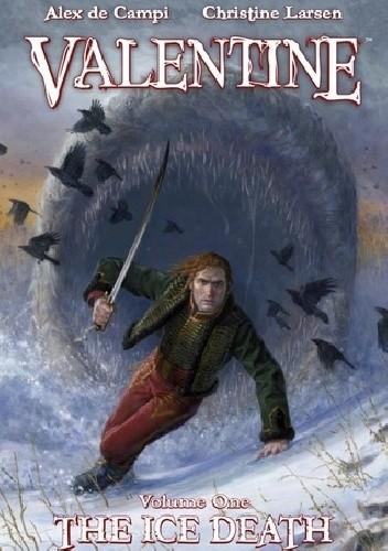 Okładka książki Valentine: The Ice Death