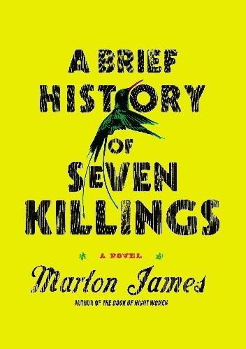 Okładka książki A Brief History of Seven Killings