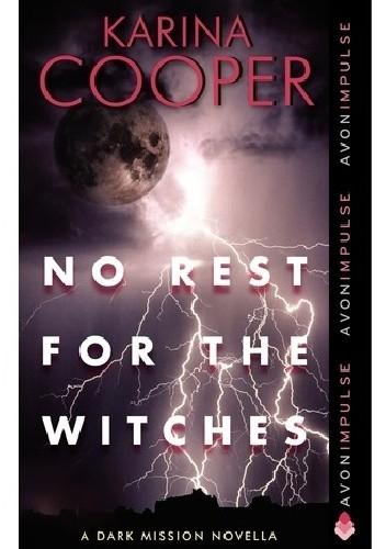 Okładka książki No Rest for the Witches