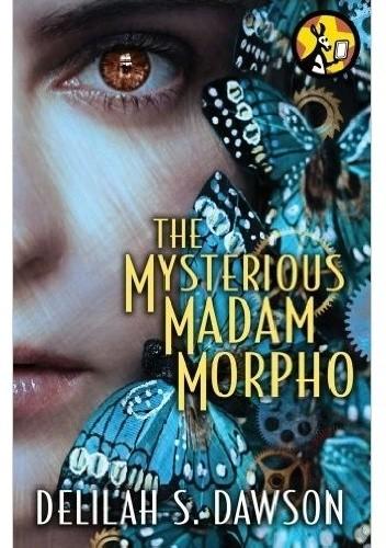 Okładka książki The Mysterious Madam Morpho