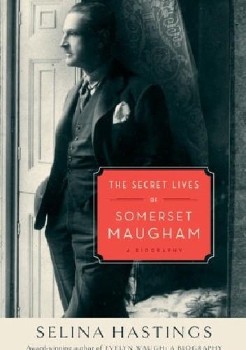 Okładka książki The Secret Lives Of Somerset Maugham