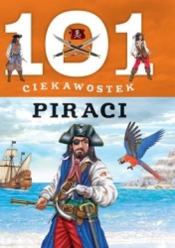 Okładka książki 101 ciekawostek. Piraci
