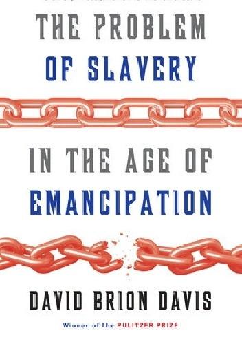 Okładka książki The Problem of Slavery in the Age of Emancipation