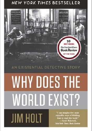 Okładka książki Why Does the World Exist?: An Existential Detective Story