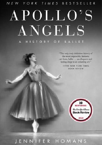 Okładka książki Apollo's Angels: A History of Ballet