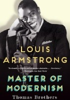 Louis Armstrong: Master of Modernism